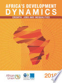 Africa's Development Dynamics 2018 Growth, Jobs and Inequalities