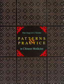 Patterns and Practice in Chinese Medicine