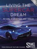 Living the Supercar Dream (Shmee150) [Pdf/ePub] eBook