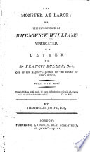 The Monster at Large: Or, the Innocence of Rhynwick Williams Vindicated