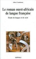 Le roman ouest-africain de langue française [Pdf/ePub] eBook