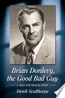 Brian Donlevy  the Good Bad Guy