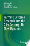 Farming Systems Research into the 21st Century: The New Dynamic