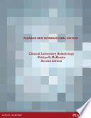 Clinical Laboratory Hematology: Pearson New International Edition