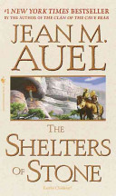 Earth S Children 5 The Shelters Of Stone