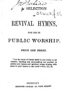 A Selection of Revival Hymns  for use in public worship   Second edition