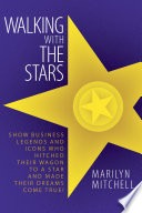 Walking With The Stars By Marilyn Mitchell