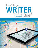 The College Writer  A Guide to Thinking  Writing  and Researching  Brief