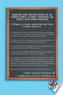 Memoir and Perspectives of an Urban Public School Principal on Public Education Reform