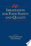 Irradiation for Food Safety and Quality