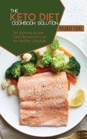 The Keto Diet Cookbook Solution
