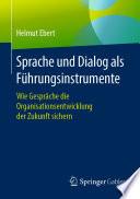 Sprache und Dialog als Führungsinstrumente