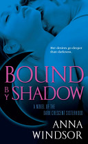 Bound by Shadow