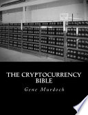 The Cryptocurrency Bible