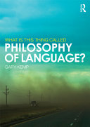 What Is This Thing Called Philosophy of Language