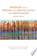 Ministry with Persons with Mental Illness and Their Families  Second Edition Book PDF