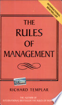 Rules Of Management: The Definitive Guide To Managerial Success
