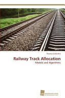 Railway Track Allocation