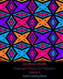 Arabesque Patterns For Relaxation Volume 4