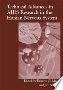 Technical Advances in AIDS Research in the Human Nervous System Book