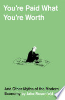You   re Paid What You   re Worth
