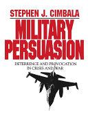 Military Persuasion