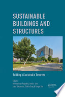 Sustainable Buildings and Structures  Building a Sustainable Tomorrow Book