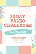 30 Day Paleo Challenge  Caveman Diet