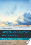 Ebook Understanding Emotions In Social Work Theory Practice And Reflection