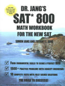 Dr  Jang SAT  800 Math Workbook for the New SAT