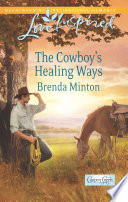 The Cowboy s Healing Ways Book