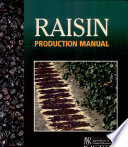 """Raisin Production Manual"" by L. Peter Christensen"