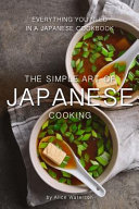 The Simple Art of Japanese Cooking