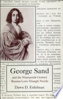George Sand And The Nineteenth Century Russian Love Triangle Novels