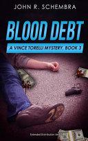 Pdf A Vince Torelli Mystery, Book 3: Blood Debt