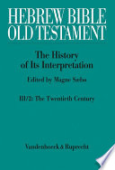 Hebrew Bible / Old Testament. III: From Modernism to Post-Modernism  : Part 2: The Twentieth Century - From Modernism to Post-Modernism
