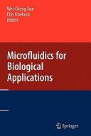 Microfluidics for Biological Applications