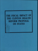 Fiscal Impact of the Clinton Health Reform Proposal on States