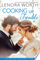 Read Online Cooking Up Trouble For Free