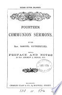 Fourteen communion sermons  with a preface and notes by A A  Bonar Book