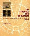 The Struggle for Modernism
