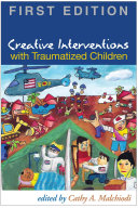 Cover of Creative Interventions with Traumatized Children, First Edition