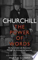 Churchill The Power Of Words Book PDF