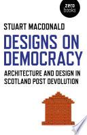 Designs on Democracy