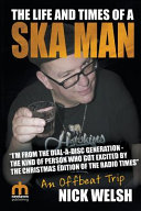 Pdf The Life and Times of a Ska Man