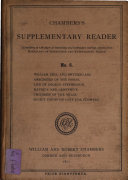 Chambers s supplementary reader  selected from Miscellany of instructive and entertaining tracts