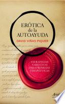 Erótica de la autoayuda  : Estrategias narrativas para promesas terapéuticas
