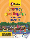 TeeJay Literacy and English CfE First Level Book 1B
