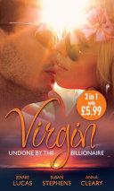 Virgin  Undone by the Billionaire  The Innocent s Dark Seduction   Count Maxime s Virgin   Untamed Billionaire  Undressed Virgin