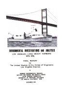 Environmental Investigations and Analyses for Los Angeles   Long Beach Harbors  Los Angeles  California 1973 1976